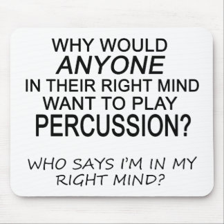 Right Mind Percussion Mouse Pad