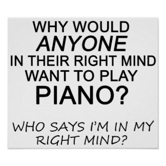 Right Mind Piano Poster