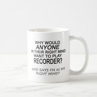Right Mind Recorder Coffee Mug