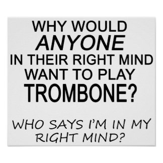 Right Mind Trombone Poster