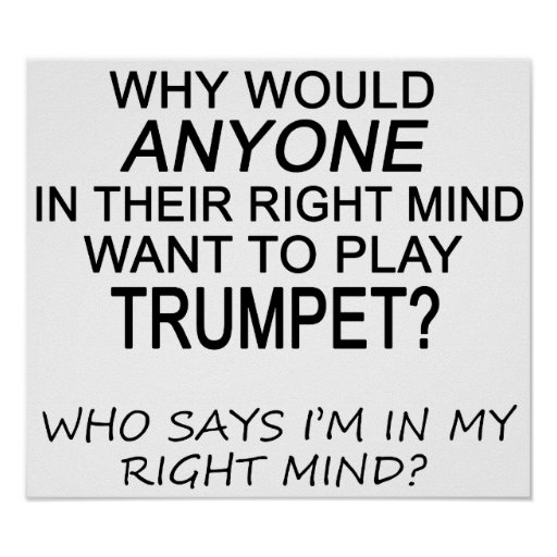 Right Mind Trumpet Poster