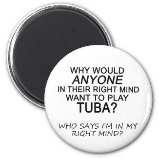 Right Mind Tuba Refrigerator Magnet