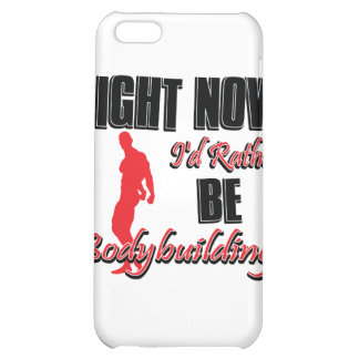 Right now I'd rather be body building Case For iPhone 5C