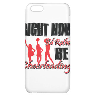 Right now I'd rather be cheer leading iPhone 5C Cover