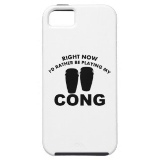 Right now I'd rather be playing the CONGA. iPhone 5 Cases