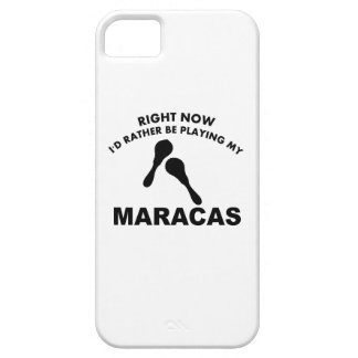 Right now I'd rather be playing the MARACAS. iPhone 5 Cover