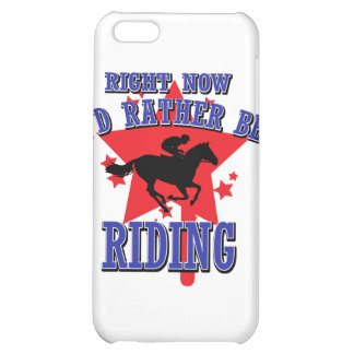 Right now I'd rather be riding iPhone 5C Case