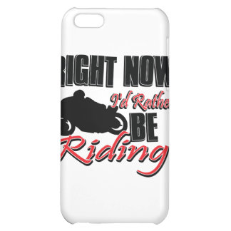 Right now I'd rather be riding my Bike iPhone 5C Covers