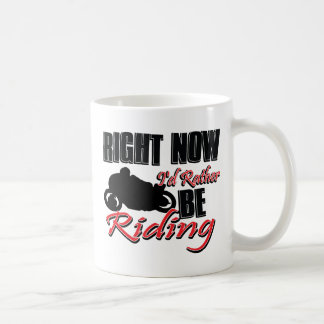 Right now I'd rather be riding my Bike Classic White Coffee Mug