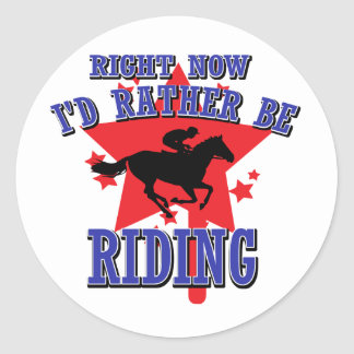 Right now I'd rather be riding Round Stickers