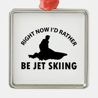 Right now I'd rather Jet Skiing gift items Metal Ornament