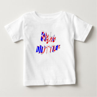 right nutter baby T-Shirt