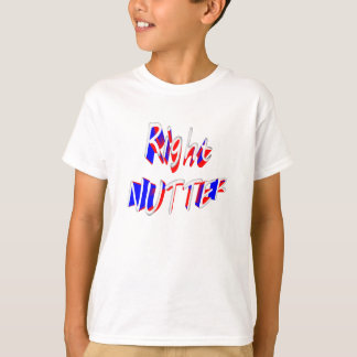 right nutter T-Shirt