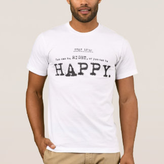 right, of happy T-Shirt