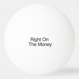 Right On The Money Ping-Pong Ball