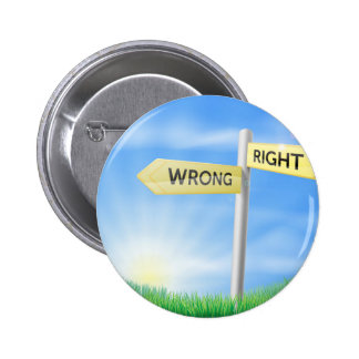 Right or wrong decision sign pin