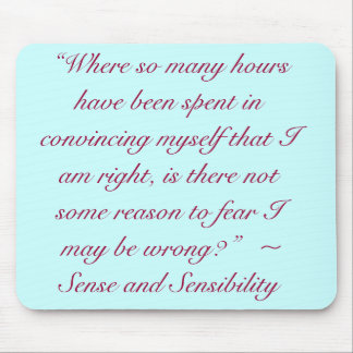 Right or Wrong Jane Austen Quote Mouse Pad