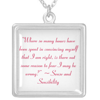 Right or Wrong Jane Austen Quote Silver Plated Necklace