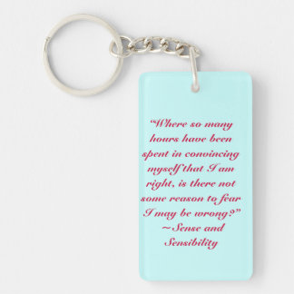 Right or Wrong Jane Austen Quote Single-Sided Rectangular Acrylic Keychain