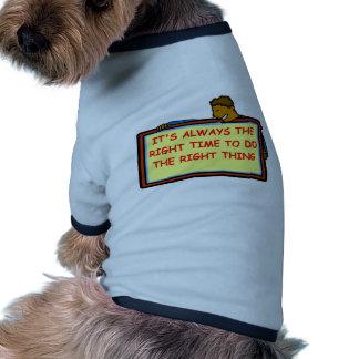 right thing pet shirt