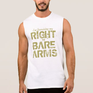 Right to Bare Arms wordplay funny apparel Sleeveless Shirt