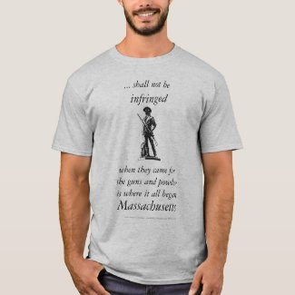 Right to bear arms - began Massachusetts T-Shirt