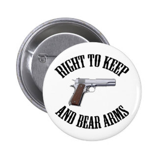 Right To Keep And Bear Arms 1911 Button