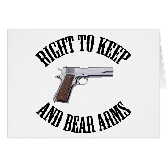 Right To Keep And Bear Arms 1911 Card