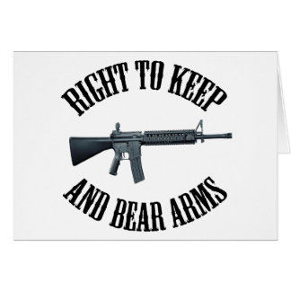 Right To Keep And Bear Arms AR-15 Greeting Card