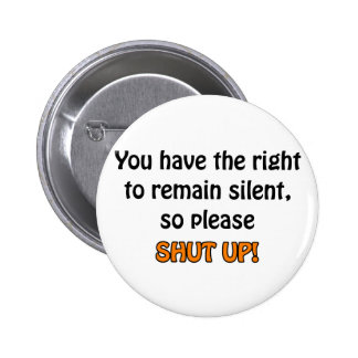 Right To Remain Silent Pins