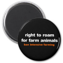 Right to roam for farm animals magnet