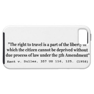 Right to Travel Kent v Dulles 357 US 116 125 1958 iPhone SE/5/5s Case