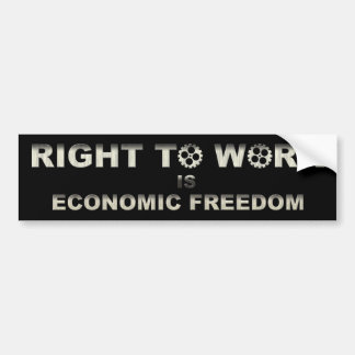 Right to work is economic freedom bumper sticker