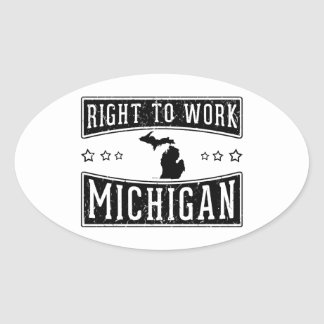 Right To Work Michigan Oval Sticker