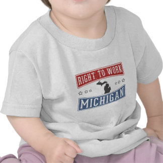 Right To Work Michigan Tees