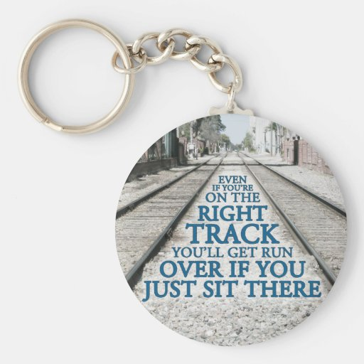 Right Track Quote on Photograph Keychains