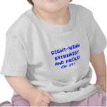 RIGHT-WING EXTREMIST AND PROUD OF IT! T-SHIRT
