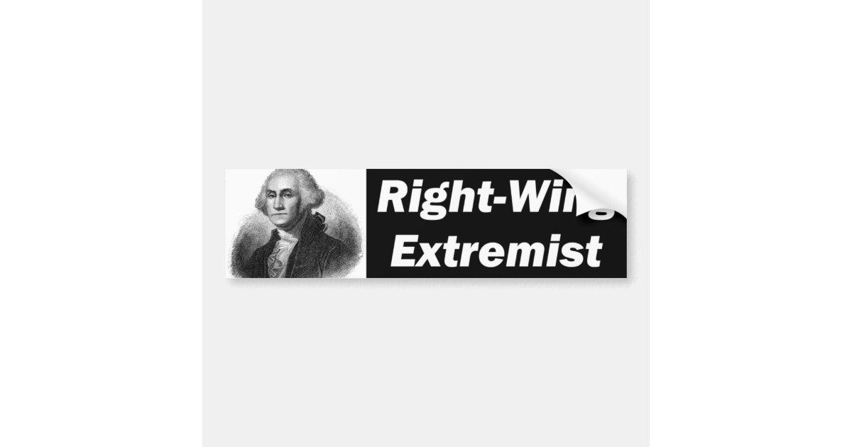 Right Wing Extremist Bumper Sticker | Zazzle