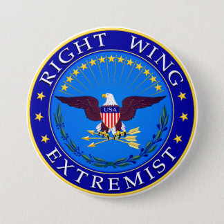 Right Wing Extremist Button