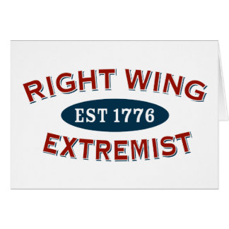 Right-Wing Extremist Est 1776 Card