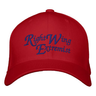 Right Wing Extremist Political Conservative Embroidered Baseball Cap