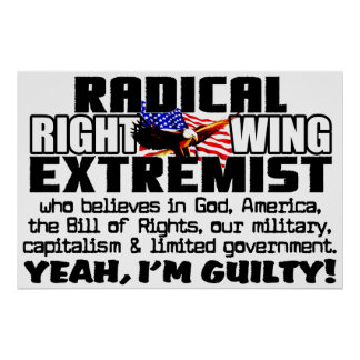 Right Wing Extremist Poster