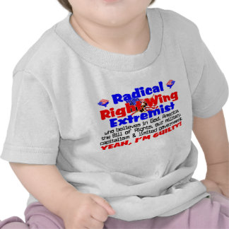 Right Wing Extremist T Shirt