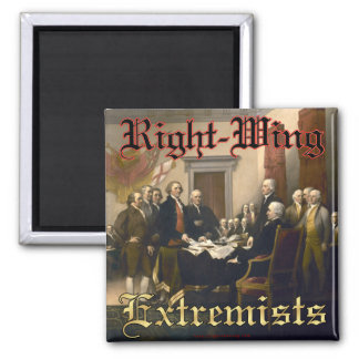 Right-Wing Extremists 2 Inch Square Magnet