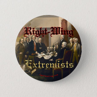 Right-Wing Extremists Pinback Button