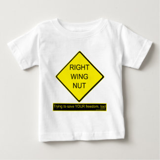 Right Wing Nut Baby T-Shirt