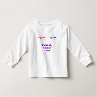Right-WingDaddy, Left-WingMommy, PoliticallyCor... Toddler T-shirt