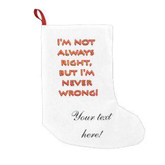 Right-wrong funny text small christmas stocking