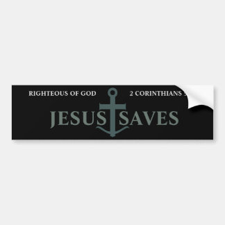 Righteous of God 2 Corinthians 5:21 Jesus Saves Bumper Sticker