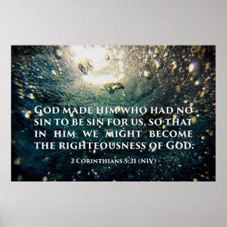 Righteous of God 2 Corinthians 5:21 Scripture Art Poster